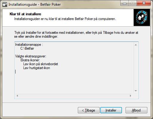 Installationen af Betfair Poker er nu klar udførelse